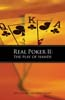 Real Poker II: The Play of Hands